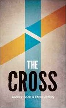 The Cross by Andrew Sach and Steve Jeffery