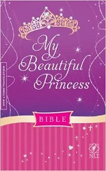 My Beautiful Princess NLT Bible