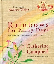 Rainbows for Rainy Days by Catherine Campbell