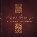 Blessed Assurance CD Hymns of Fanny Crosby