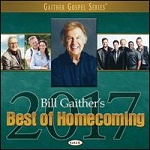 Bill Gaithers Best of Homecoming 2017 CD