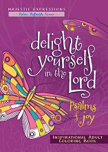 Delight Yourself in the Lord Adult Colouring book