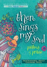 Then Sings my Soul Adult Colouring Book