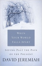 When your World Falls Apart by David Jeremiah