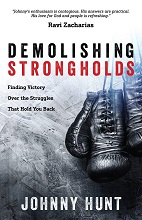 Demolishing Strongholds by Johnny Hunt