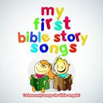 My First Bible Story Songs CD