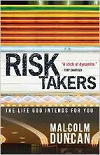 Risk Takers by Malcolm Duncan