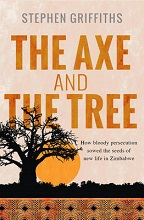 The Axe and the Tree by Stephen Griffiths